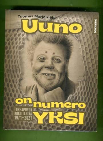 Uuno on numero yksi - Turhapuron koko tarina 1971-2021