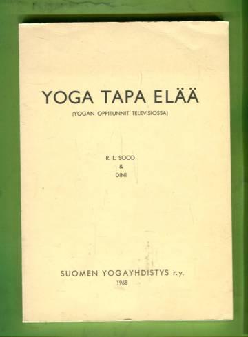 Yoga tapa elää