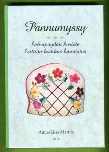 Pannumyssyt - Kuvin ja kertomuksin