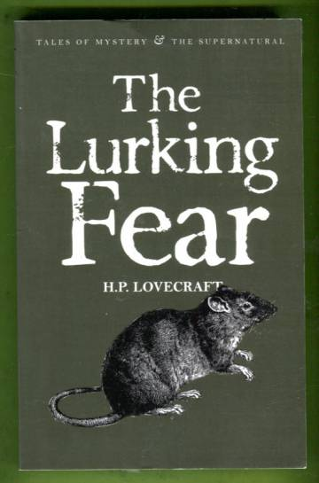 Collected Short Stories Vol. 4 - The Lurking Fear & other stories