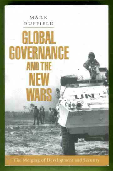 Global governance and the new wars - The merging of development and security