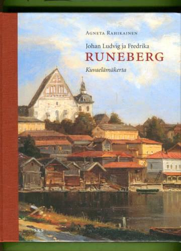 Johan Ludvig ja Fredrika Runeberg - Kuvaelämäkerta