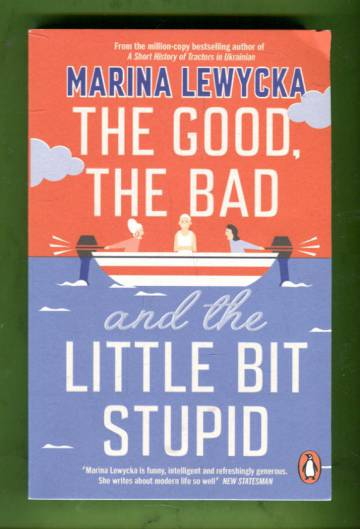 The Good, the Bad and the Little Bit Stupid