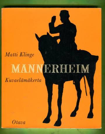 Mannerheim - Kuvaelämäkerta