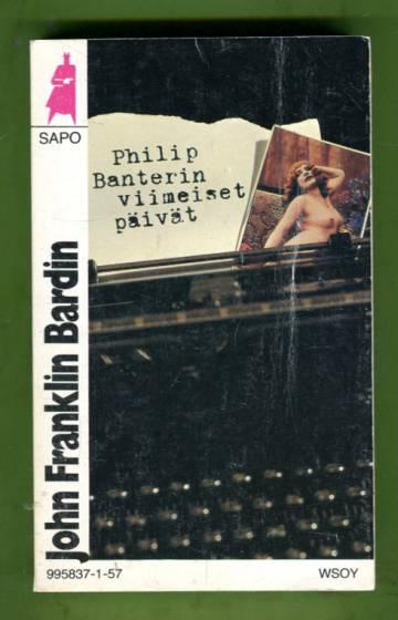 Philip Banterin viimeiset päivät