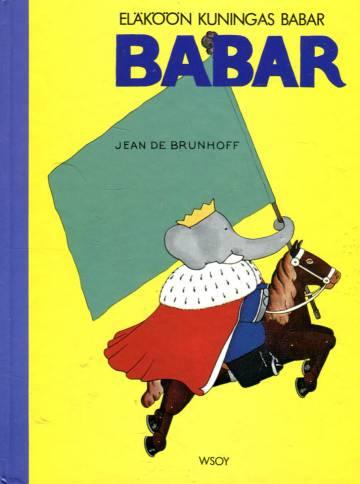 Uusi sarja 3 - Babar: Eläköön kuningas Babar