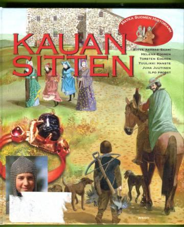 Kauan sitten - Matka Suomen historiaan