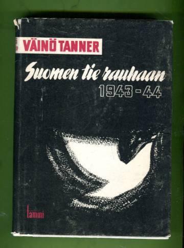 Suomen tie rauhaan 1943-44