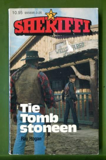 Sheriffi 126 - Tie Tombstoneen