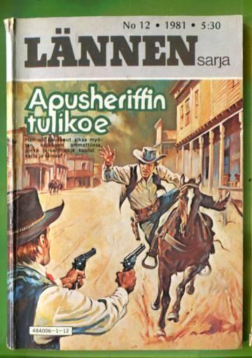 Lännensarja 12/81 - Apusheriffin tulikoe