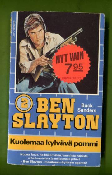Ben Slayton 2 - Kuolemaa kylvävä pommi