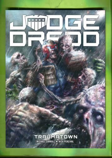 Judge Dredd - Traumatown & The Gyre