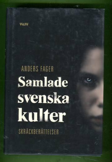 Samlade svenska kulter - Skräckberättelser