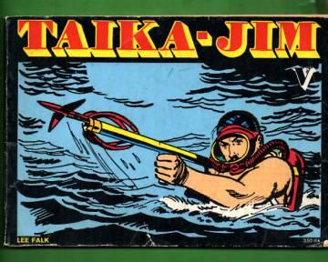 Taika-Jim V