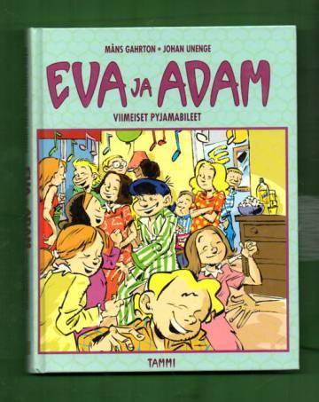 Eva ja Adam 6  - Viimeiset pyjamabileet