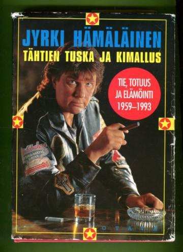 Tähtien tuska ja kimallus - Tie, totuus ja elämöinti 1959-1993