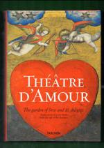 Théâtre d´ Amour - Complete Reprint of the Coloured Emblemata amatoria of 1620