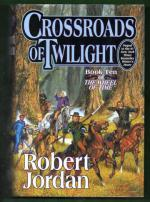 The Wheel of Time 10 - Crossroads of Twilight