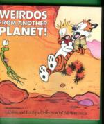 Weirdos from Another Planet - A Calvin and Hobbes Collection