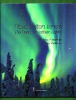 Revontulten tanssi - The Dancing Northern Lights