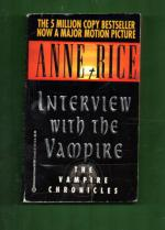 Interview with the Vampire - Book I of the Vampire chronicles
