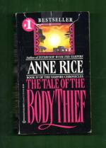 The tale of the Body thief - Book IV of the Vampire chronicles