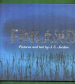 Finland - Pictures and Text by J. C. Jordan