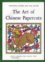 Traditional Chinese Arts and Culture - The Art of Chinese Papercuts