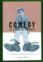 Comedy is a man in trouble - Slapstick in American Movies