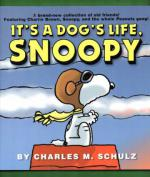 Peanuts - It´s a Dog´s Life, Snoopy