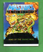 Masters of the Universe - King of the Snake Men / Le roi des hommes serpents