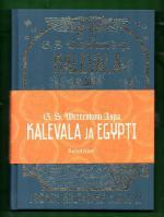 Kalevala ja Egypti - Suomen kultainen kirja 2